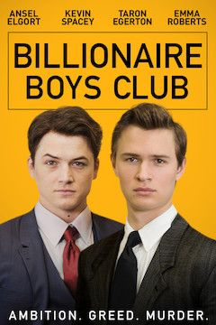 Billionaire Boys Club movie poster.