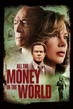 All the Money in the World movie poster.