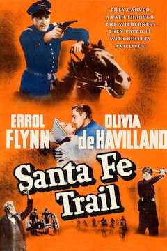Santa Fe Trail movie poster.