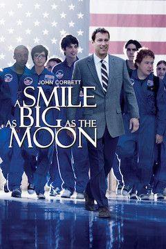 A Smile as Big as the Moon movie poster.