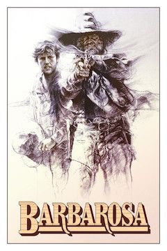 Barbarosa movie poster.