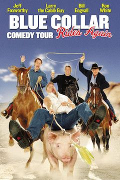 Poster for the movie Blue Collar Comedy Tour