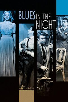 Blues in the Night movie poster.
