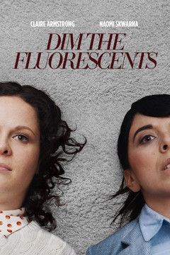 Poster for the movie Dim the Fluorescents