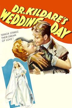Dr. Kildare's Wedding Day movie poster.