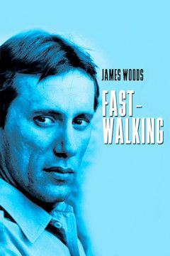 Poster for the movie Fast-Walking