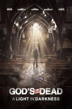 God's Not Dead: A Light in Darkness movie poster.
