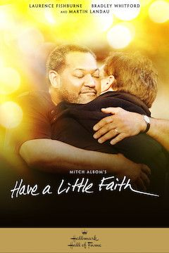 Have A Little Faith movie poster.