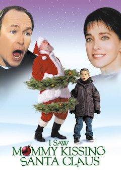 I Saw Mommy Kissing Santa Claus movie poster.