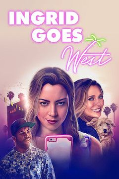 Ingrid Goes West movie poster.