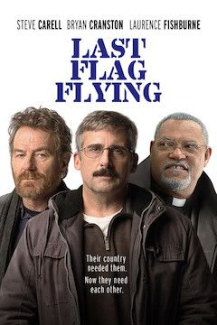 Last Flag Flying movie poster.