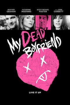 Poster for the movie My Dead Boyfriend