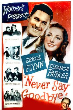 Never Say Goodbye movie poster.