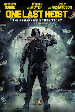Poster for the movie One Last Heist