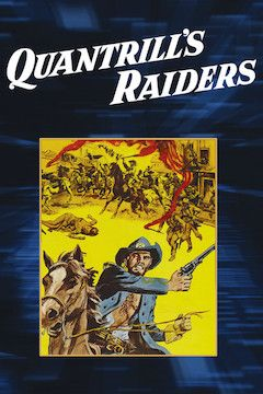 Quantrill's Raiders movie poster.