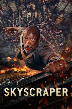 Skyscraper movie poster.