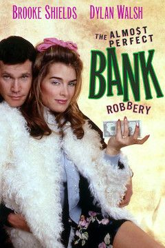 The Almost Perfect Bank Robbery movie poster.