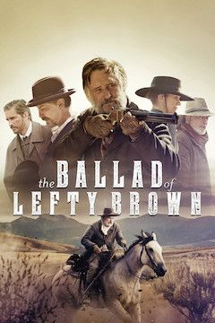 The Ballad of Lefty Brown movie poster.