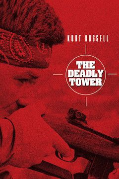 The Deadly Tower movie poster.