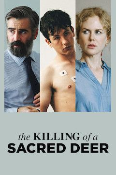 The Killing of a Sacred Deer movie poster.