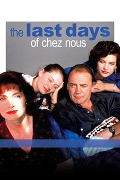 The Last Days of Chez Nous movie poster.