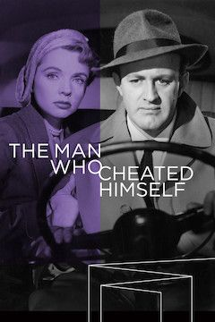 The Man Who Cheated Himself movie poster.