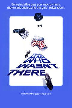 The Man Who Wasn't There movie poster.