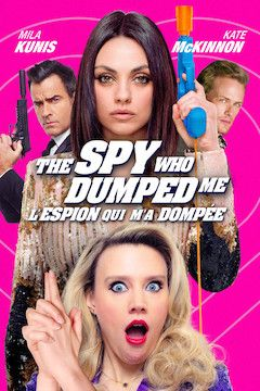 The Spy Who Dumped Me movie poster.