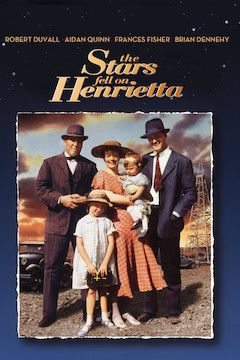 The Stars Fell on Henrietta movie poster.