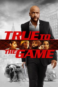 True to the Game movie poster.
