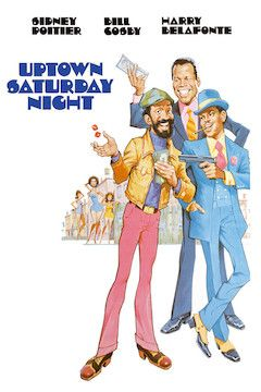 Uptown Saturday Night movie poster.