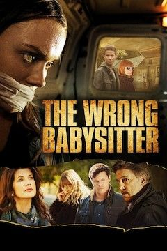 The Wrong Babysitter movie poster.