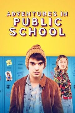 Adventures in Public School movie poster.