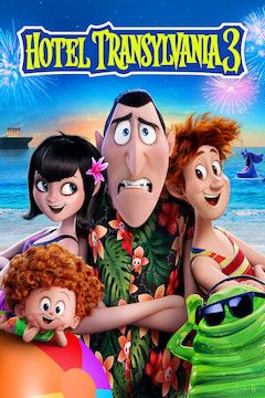 Hotel Transylvania 3: Summer Vacation movie poster.