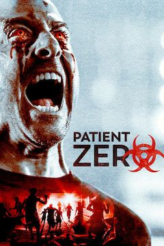 Patient Zero movie poster.