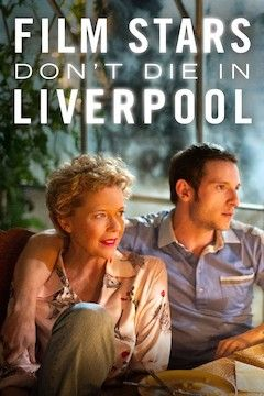 Poster for the movie Film Stars Don't Die in Liverpool