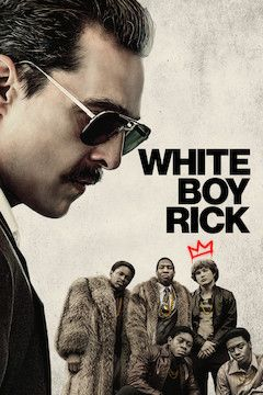White Boy Rick movie poster.