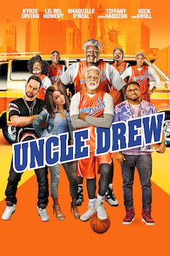 Uncle Drew movie poster.