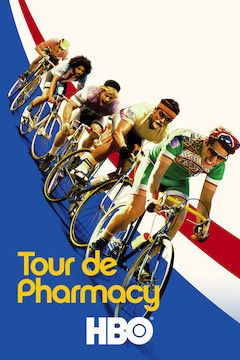 Poster for the movie Tour de Pharmacy