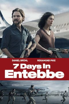 7 Days in Entebbe movie poster.