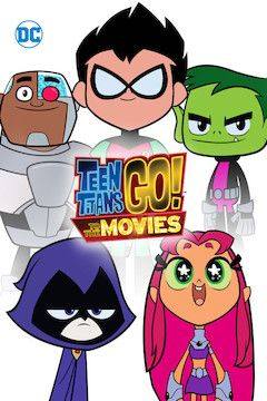 Poster for the movie Teen Titans Go! To the Movies