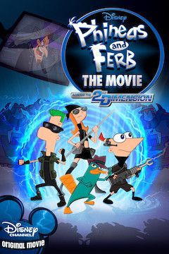 Phineas and Ferb: Across the 2nd Dimension movie poster.