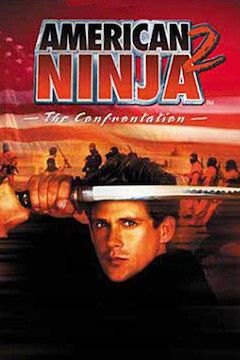 American Ninja 2: The Confrontation movie poster.
