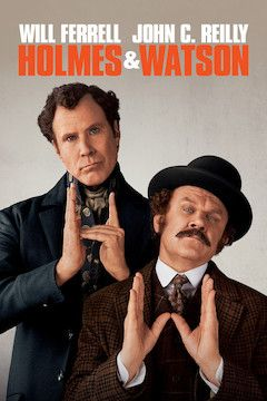 Poster for the movie Holmes & Watson