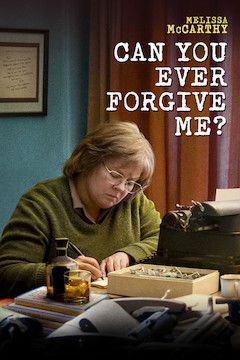 Can You Ever Forgive Me? movie poster.