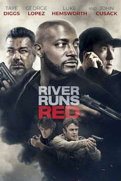 River Runs Red movie poster.