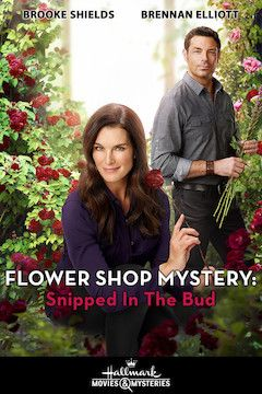 Flower Shop Mystery: Snipped in the Bud movie poster.