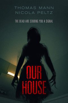 Our House movie poster.