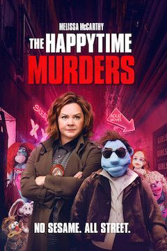 The Happytime Murders movie poster.