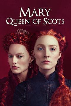 Mary Queen of Scots movie poster.